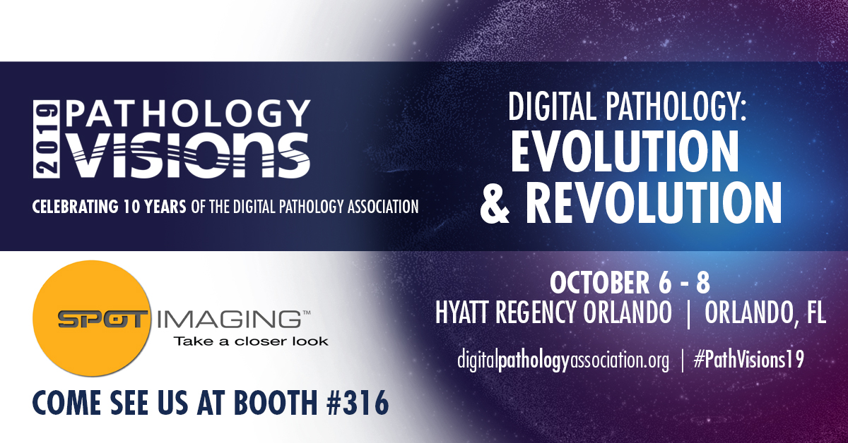 SPOT is exhibiting at the 2019 Pathology Visions Show in Orlando, FL, October 6-8, 2019