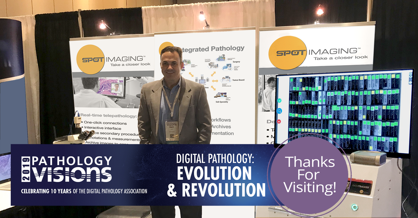 Thank you for visiting SPOT Imaging at the Digital Pathology Visions in Orlando, October 6-8, 2019!