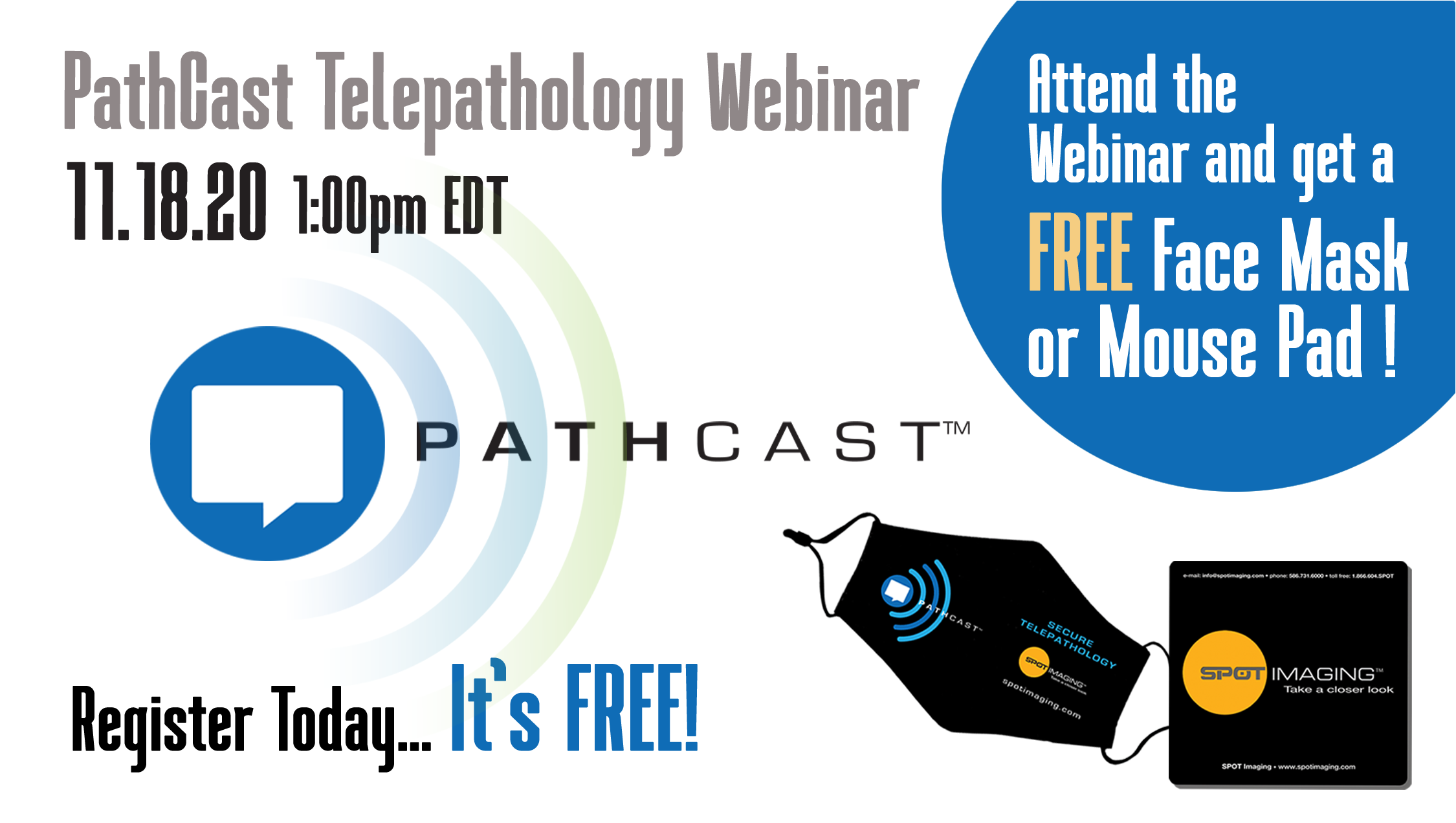 You're invited to a special SPOT PathCast Telepathology Software Webinar